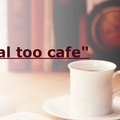 Eternal too cafe""